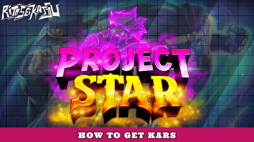 How to get Kars in Project Star