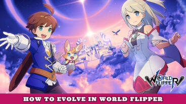 How to evolve units in World Flipper