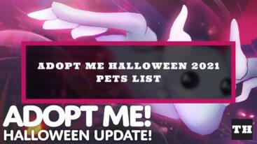 Adopt Me Halloween 2021 Pets List