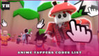 Anime Tappers Codes – Jujutsu Update!
