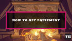 How to unlock equipment in Hearthstone Mercenaries