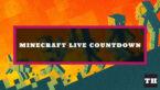 Minecraft Live Start Time Countdown
