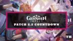 Genshin Impact 2.2 Release Time & Maintenance Countdown